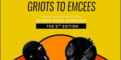 GRIOTS TO EMCEES Spoken Word Showcase