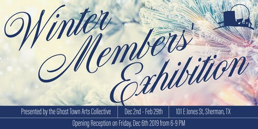 Winter Member's Exhibition Opening Reception