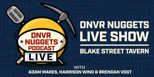 DNVR Nuggets Live Show