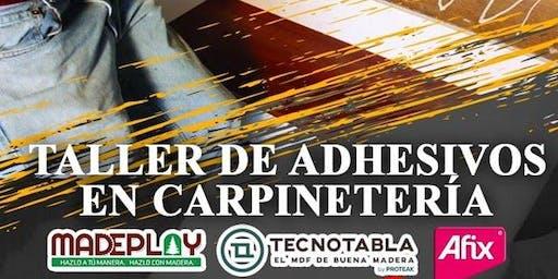 TALLER DE ADHESIVOS PARA CARPINTERÍA