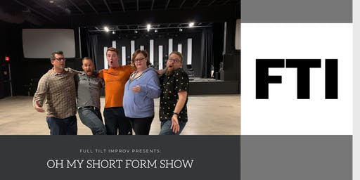 Oh My Short Form Improv Show