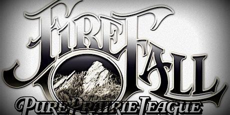 Firefall  & Pure Prairie League tickets