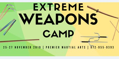 EXTREME WEAPONS Thanksgiving Camp