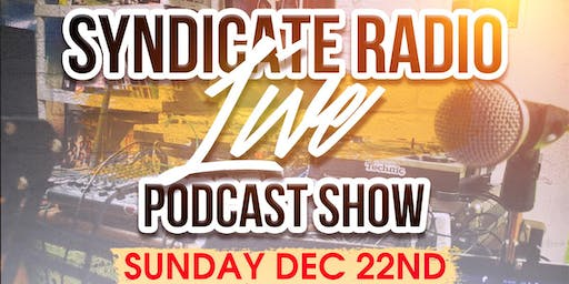 Syndicate Radio Live Podcast Show