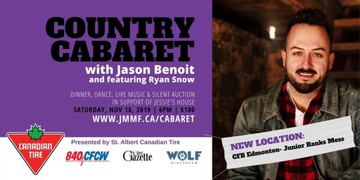 Country Cabaret, a fundraiser with Jason Benoit and featuring, Ryan Snow