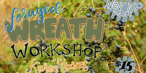 Foraged Wreath Making Class