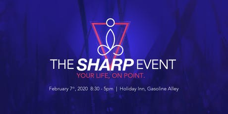 The Sharp Event, Live Your Life On Point tickets