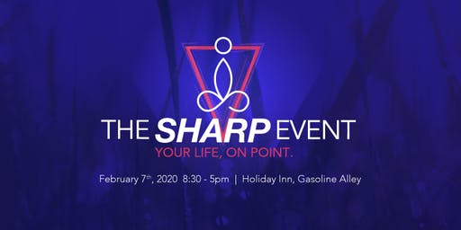 The Sharp Event, Live Your Life On Point