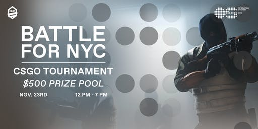CS:GO Tournament: Battle for NYC!
