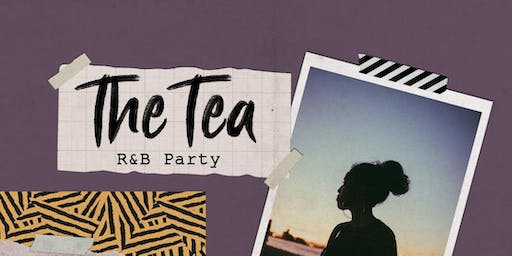 THE TEA ll  - THE FUNKY / R&B PARTY @ FREEHAND HOTEL - DTLA