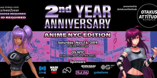 OWA Presents 2nd Year Anniversary Party: Anime NYC Edition