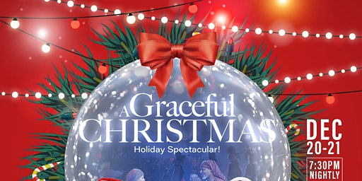 A Graceful Christmas Saturday, December 21