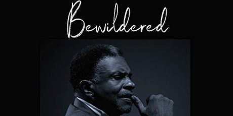 "Forward Progress Presents...  ""Bewildered"" Let's Talk: Film & Facts tickets"