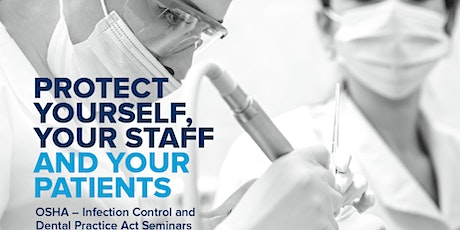 OSHA Infection Control and Dental Practice Act Seminar tickets
