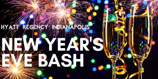 Hyatt Regency Indianapolis 2020 New Year's Eve Bash