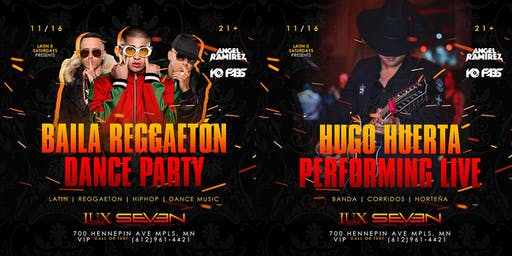 Latinx Saturdays at LUX 2 in 1 Event: Baila Reggaeton & Hugo Huerta Live