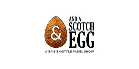 And a Scotch Egg - January 2020 tickets