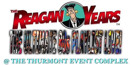 The Reagan Years! tickets