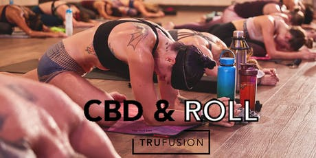 FREE CBD & Roll at TruFusion tickets