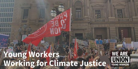 Young Workers Working for Climate Justice tickets