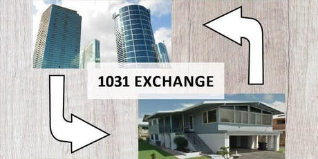 Building Wealth through a 1031 Exchange tickets