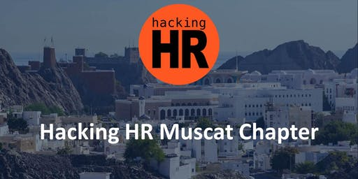 Hacking HR Muscat Chapter Meetup 1