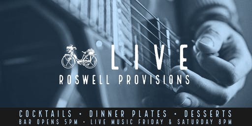 Live at Roswell Provisions