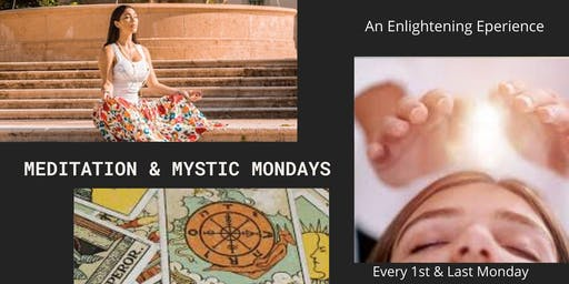 Meditation and Mystic Monday's