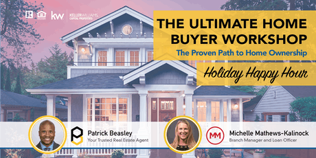 The Ultimate Home Buyer Workshop: Holiday Happy Hour tickets