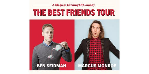 The Best Friends Tour: A Magical Evening of Comedy