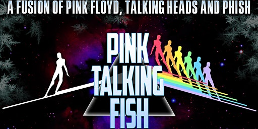 "PINK TALKING FISH (""an evening with"")"