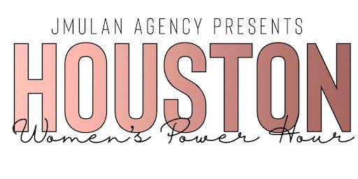 Houston Women Power Hour