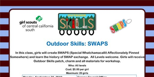 Outdoor Skills: SWAPS (second offering)-Bakersfield
