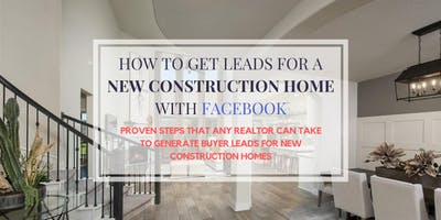 FREE REALTOR LUNCH & LEARN [USE FACEBOOK TO GET NEW BUILD HOME LEADS]