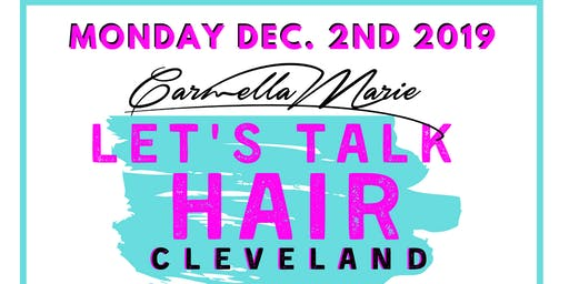 Cleveland, Let's Talk Hair