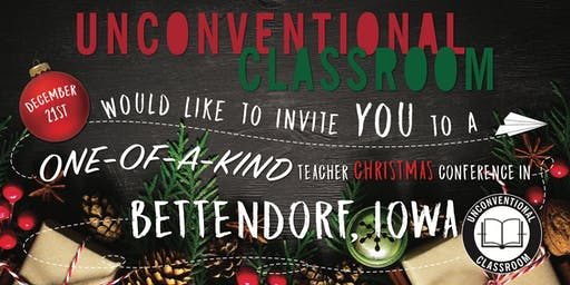 Teacher Workshop (Christmas Edition) - Bettendorf, IA - Unconventional Classroom