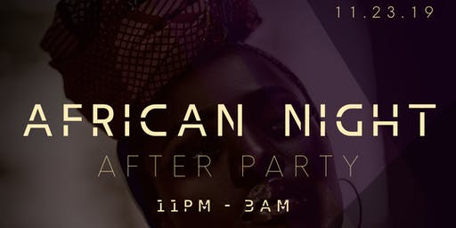 2019 African Night After Party