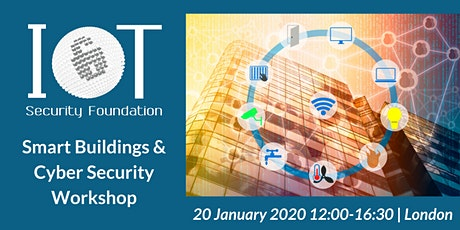 IoTSF Smart Buildings Cyber Security Workshop tickets
