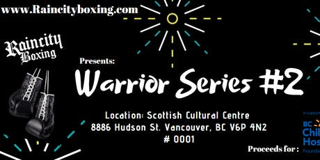 Raincity Boxing presents: Warrior Series 2 tickets