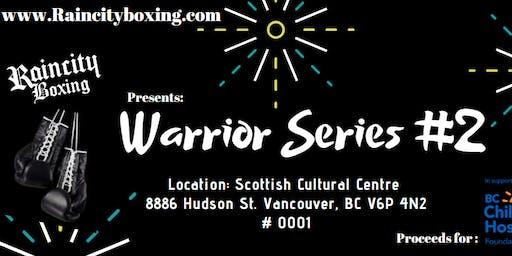 Raincity Boxing presents: Warrior Series 2