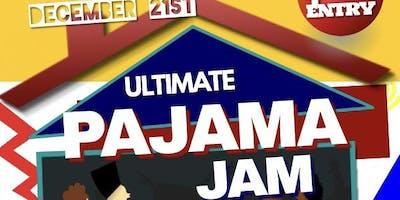 Ultimate Pajama Jam