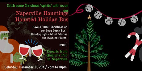 Naperville Hauntings Haunted Holiday Bus tickets