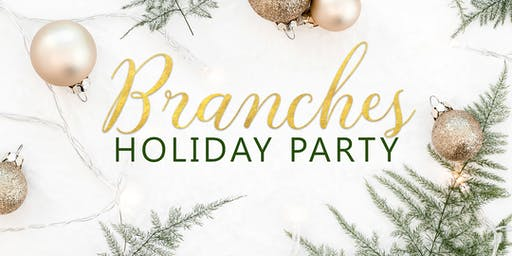 Branches Holiday Party