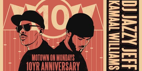 DJ JAZZY JEFF + KAMAAL WILLIAMS :: MOM 10-Year Anniversary  at 1015 Folsom tickets