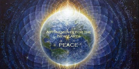 Attunements for the New Earth - PEACE tickets