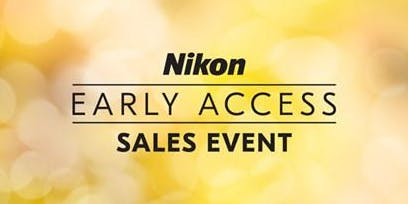 Nikon Early Bird Sales Event: Black Friday Prices 1 Week Early