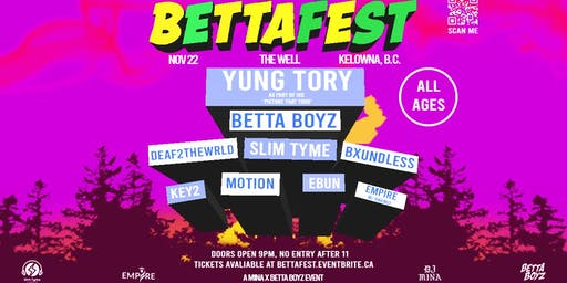 "BETTAFEST w/ Yung Tory ""Picture That Tour"" + more!"