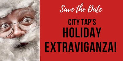 City Tap's Holiday Extravaganza!