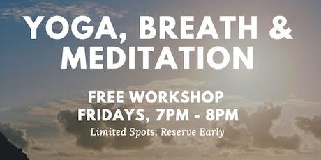 Yoga, Breath & Meditation tickets