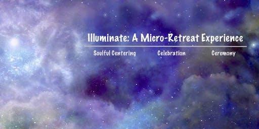 Illuminate Micro-Retreat